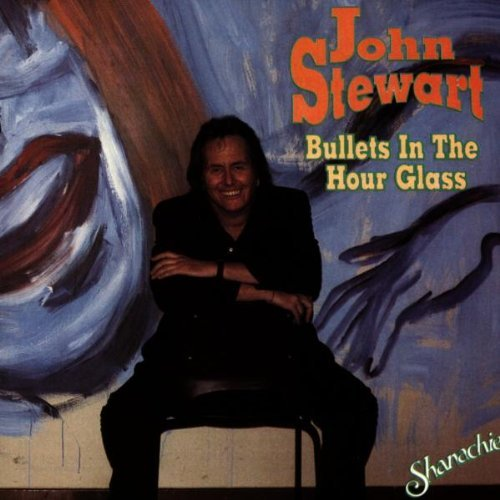 Stewart John Bullets In The Hour Glass