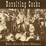 Revolting Cocks Beers Steers & Queers