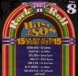Rock 'n' Roll Hits Of The 50's Vol. 8 Rock 'n' Roll Hits Of The 50's Volume 8 15 Hi