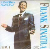 Frank Sinatra Good Man Is Hard To Find