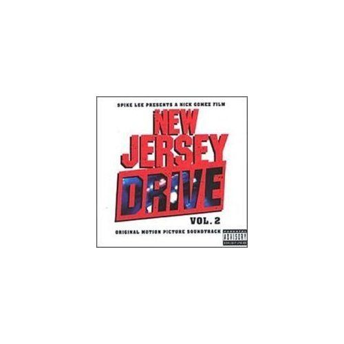New Jersey Drive Vol. 2 Soundtrack Clean Version Naughty By Nature Markie