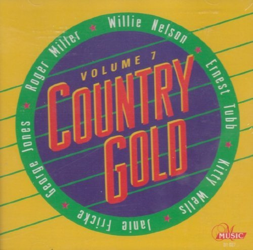 Country Gold Vol. 7 Country Gold