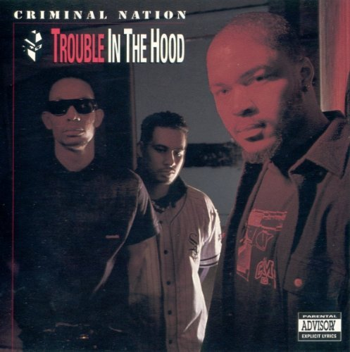 Criminal Nation Trouble In The Hood