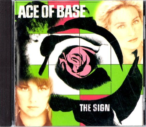 Ace Of Base Sign