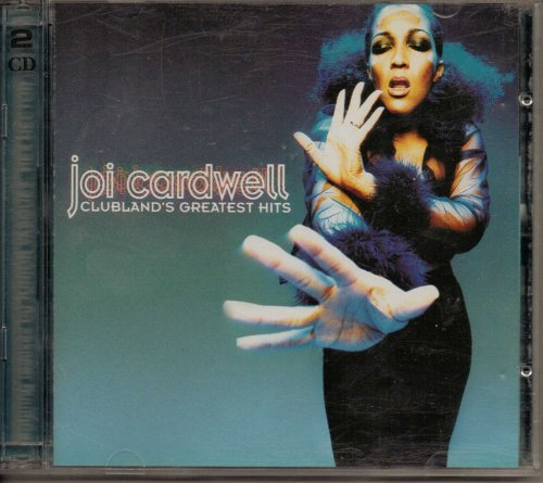 Joi Cardwell Clubland's Greatest Hits
