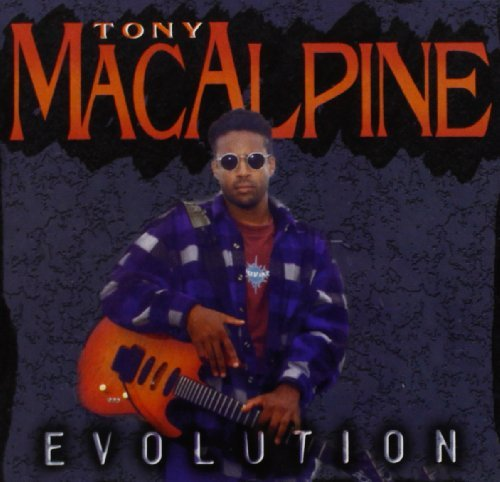 Tony Macalpine Evolution
