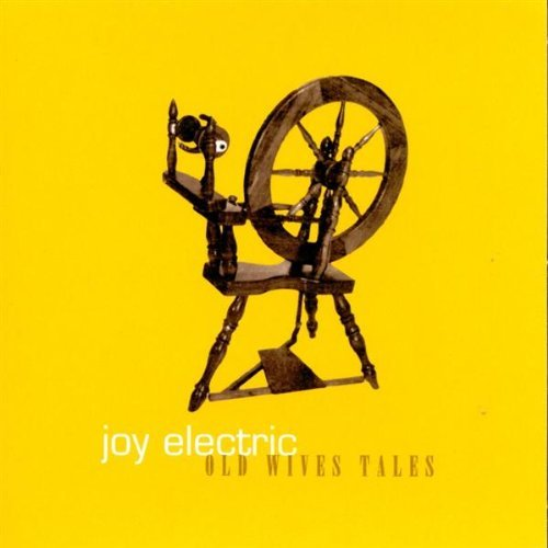 Joy Electric Old Wives Tales Ep