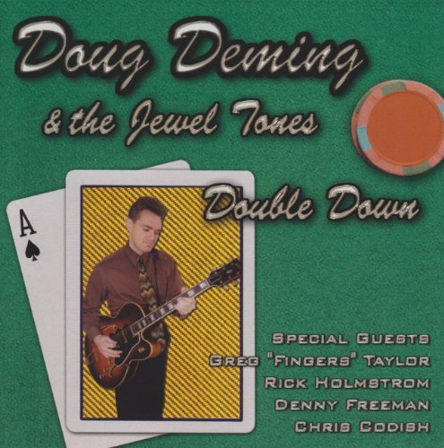 Doug & The Jewel Tones Deming Double Down