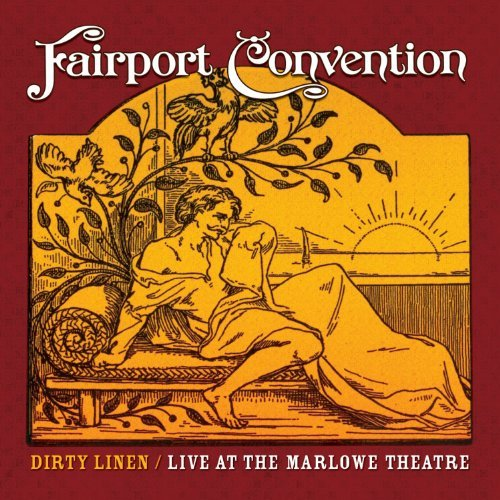 Fairport Convention Dirty Linen Live At The Marlow