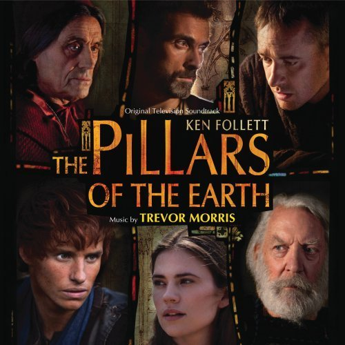 Trevor Morris Pillars Of The Earth Music By Trevor Morris