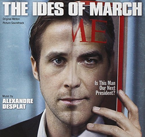 Alexandre Desplat Ides Of March Music By Alexandre Desplat