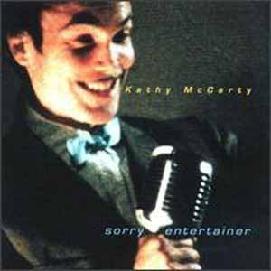 Kathy Mccarty Sorry Entertainer