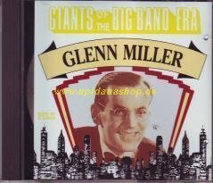 Glenn Miller Giants Of The Big Band Era