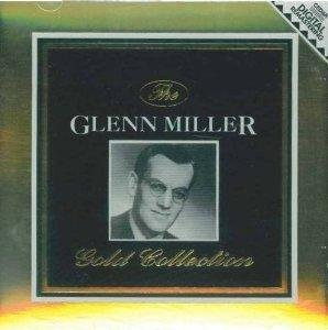Glenn Miller Gold Collection
