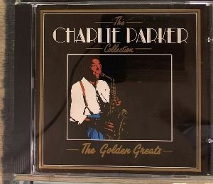 Charlie Parker Golden Greats The Charlie Parker Collection