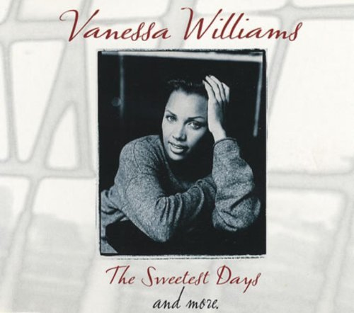 Vanessa Williams Sweetest Days