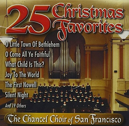 Chancel Choir Of Sf 25 Christmas Favorites