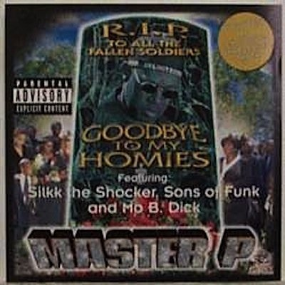 Master P Goodbye To My Homies Explicit Version