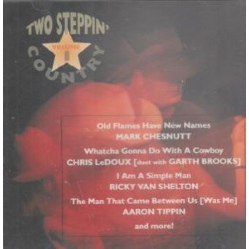 Two Steppin' Country Vol. 1 Two Steppin' Country Chesnutt Shelton Tippin Jones Two Steppin' Country