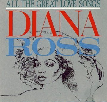 Ross Diana All The Great Love Songs
