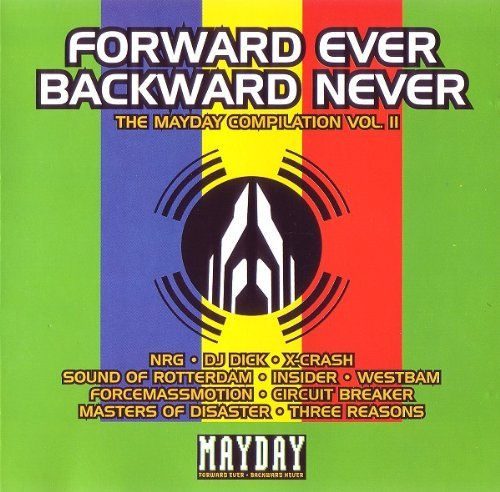 Mayday Vol. 2 Forward Ever Backward N