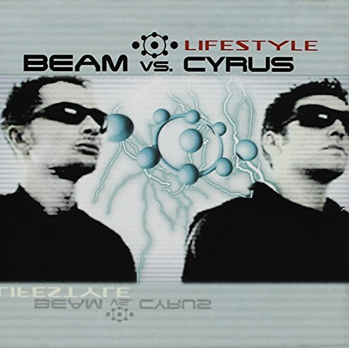 Beam Vs. Cyrus Lifestyle
