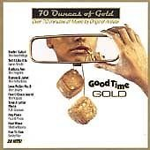 Seventy Ounces Of Gold Vol. 1 Good Time Gold