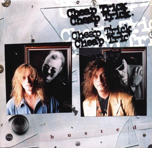 Cheap Trick Busted