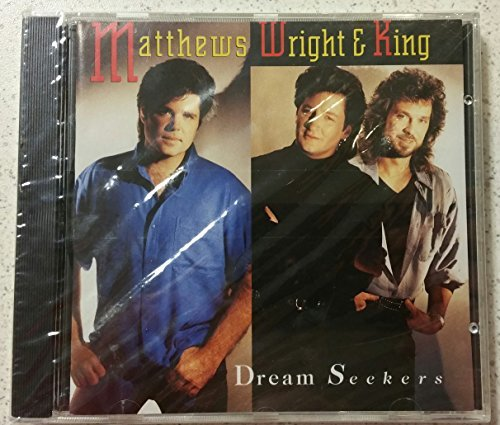 Matthews Wright & King Dream Seekers