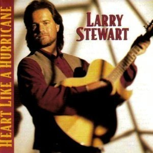 Stewart Larry Heart Like A Hurricane