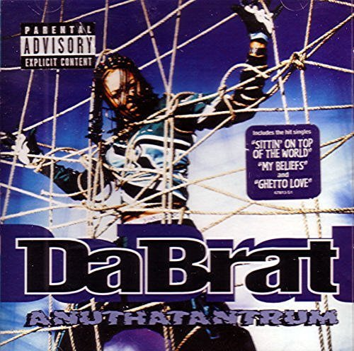 Da Brat Anutha Tantrum Explicit Version