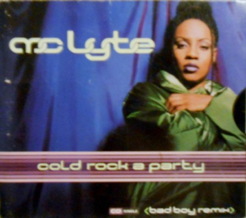 Mc Lyte Cold Rock A Party