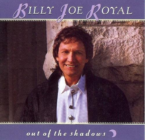 Billy Joe Royal Out Of The Shadows