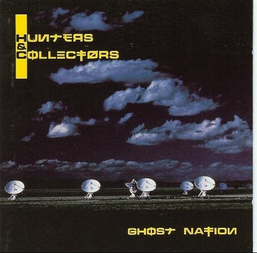 Hunters & Collectors Ghost Nation