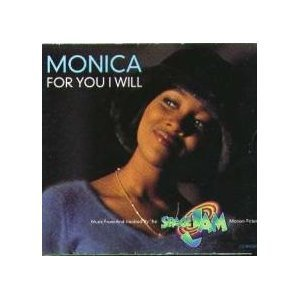 Monica For You I Will