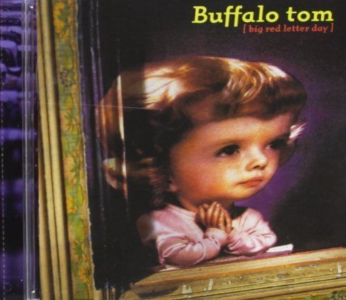 Buffalo Tom Big Red Letter Day