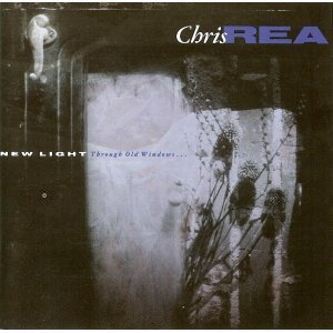 Chris Rea New Light Through Old Windows