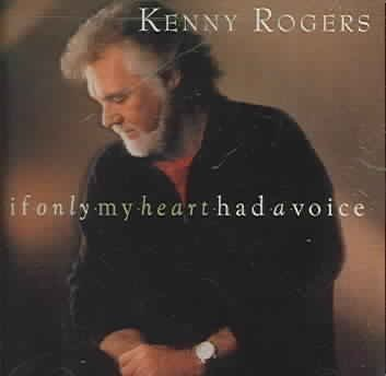 Rogers Kenny If Only My Heart Had A Voice