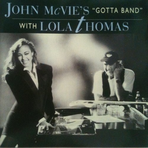 Mcvie John John Mcvie's Gotta Band With Lola Thomas