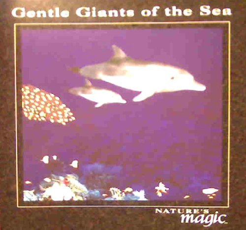 Gentle Giants Of The Sea Gentle Giants Of The Sea