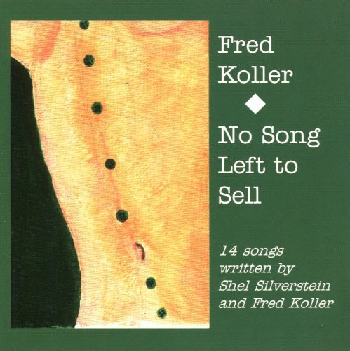 Fred Koller No Song Left To Sell