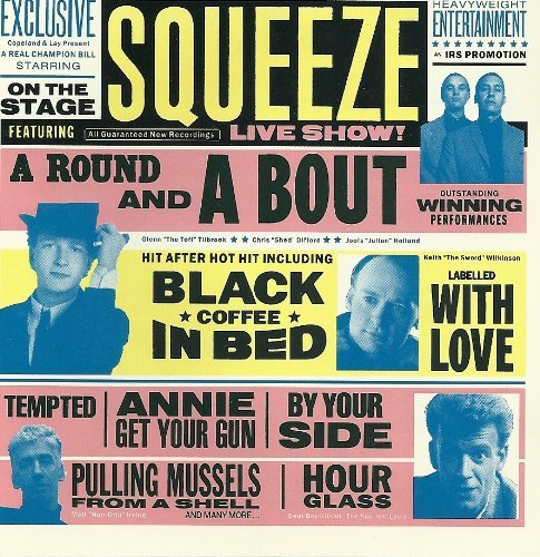 Squeeze Round & A Bout
