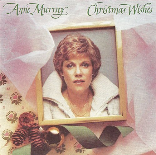 Anne Murray Christmas Wishes