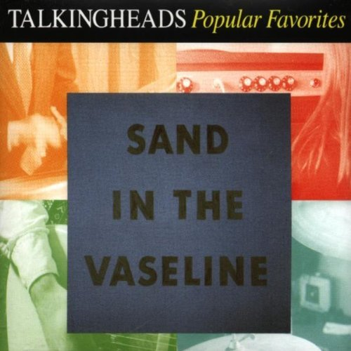 Talking Heads Sand In The Vaseline Popular Favorites