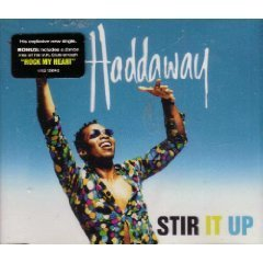 Haddaway Stir It Up