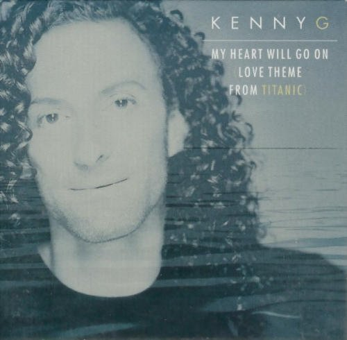 Kenny G (artist) My Heart Will Go On