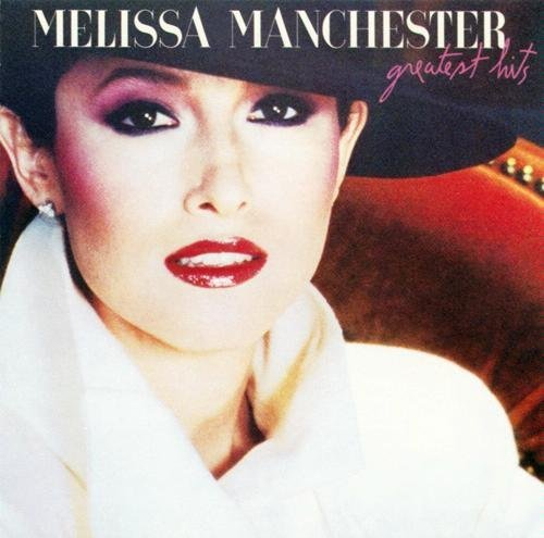 Melissa Manchester Greatest Hits