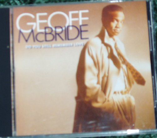 Mcbride Geoff Do You Still Remember Love