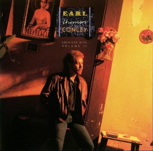 Earl Thomas Conley Greatest Hits Vol. 2