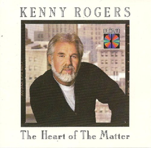 Kenny Rogers Heart Of The Matter